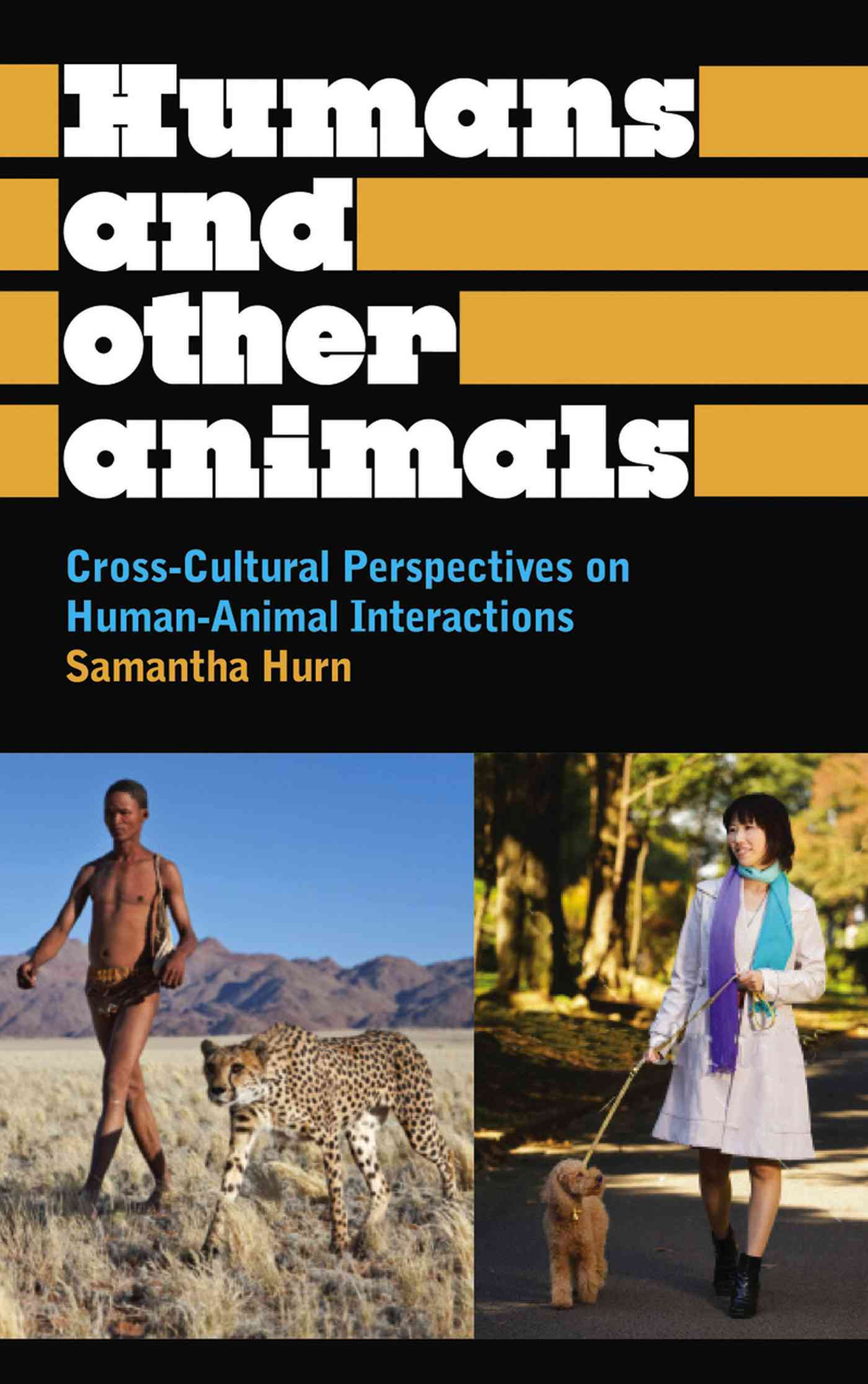 Humans and Other Animals By Samantha, Hurn